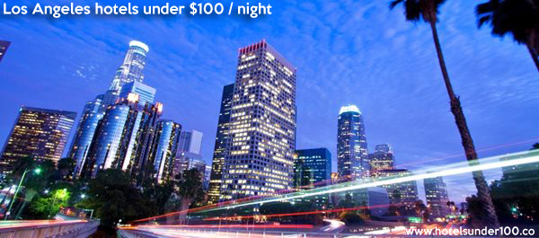 los angeles hotels under 100 dollars